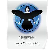 Her Raven Boys Poster