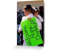 Welcome Home Daddy! Greeting Card