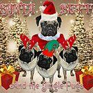 Santa Betty & The Jingle Pugs! by Louise Morris