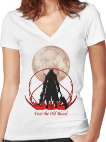 Fear the Old Blood Women's Fitted V-Neck T-Shirt