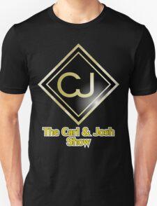 The Carl & Josh Show Unisex T-Shirt