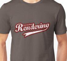 Not slacking, Rendering Unisex T-Shirt