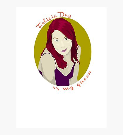 Felicia Day is My Queen Photographic Print