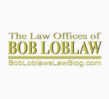 Bob Loblaw  Kids Tee