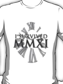 I survived MMXI (2011) T-Shirt