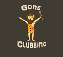 Gone Clubbing Funny Caveman Cartoon Design Unisex T-Shirt
