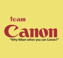 Team Canon! - why nikon when you can CANON. Kids Clothes