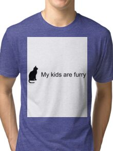 My Kids Are Furry (Cat Silhouette) Tri-blend T-Shirt