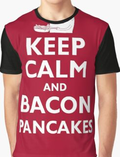 Keep Calm and Bacon Pancakes Graphic T-Shirt