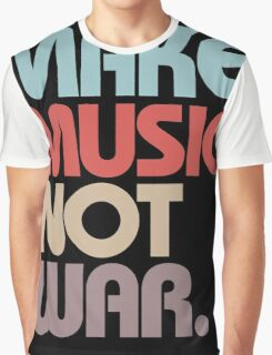 Make Music Not War (Vintage) Graphic T-Shirt