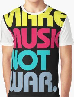 Make Music Not War (Venerable) Graphic T-Shirt