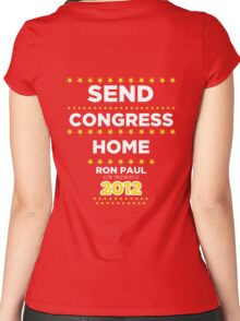 Send Congress Home - Ron Paul for President 2012 Women's Fitted Scoop T-Shirt