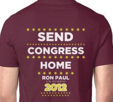 Send Congress Home - Ron Paul for President 2012 Unisex T-Shirt