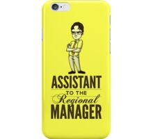 Assistant TO THE Regional Manager  iPhone Case/Skin