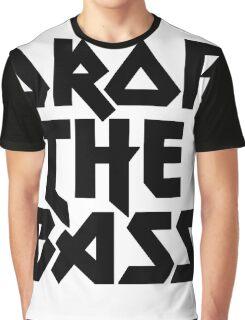 Drop The Bass (ferrum) [dark] Graphic T-Shirt