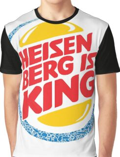 Heisenberg Is King Graphic T-Shirt