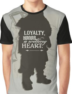 Loyalty. Honor. A Willing Heart. Graphic T-Shirt