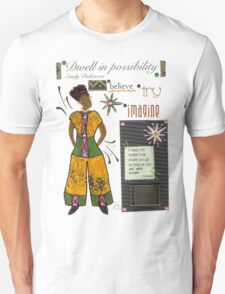 Dwell in Possibility T-Shirt Unisex T-Shirt