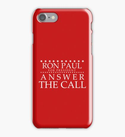 Ron Paul - Answer the Call iPhone Case iPhone Case/Skin