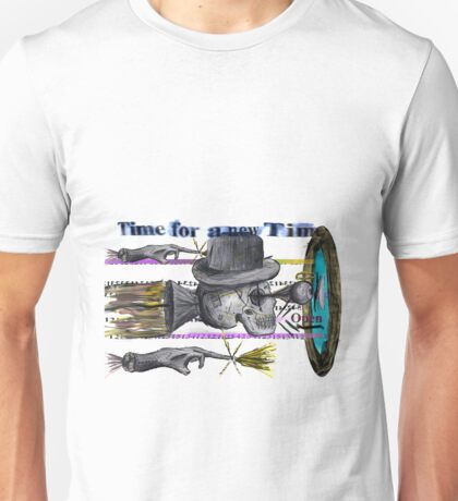 A Time Machine Was Invented out of the Dust and Dirt inverted  Time for a new Time. Unisex T-Shirt
