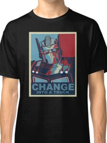 Change into A Truck Classic T-Shirt