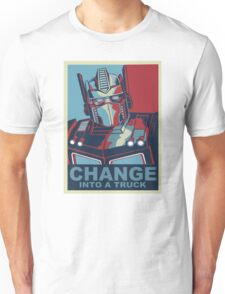 Change into A Truck Unisex T-Shirt