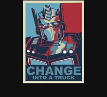 Change into A Truck T-Shirt