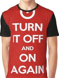 Keep Calm - Turn It Off and On Again Graphic T-Shirt