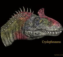 Cryolophosaurus by Walter Colvin