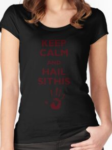 Keep calm and hail Sithis Women's Fitted Scoop T-Shirt