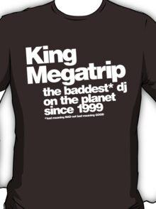 Baddest DJ on the Planet T-Shirt