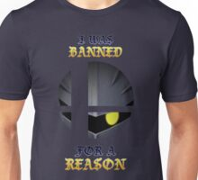 He Was Banned for a Reason Unisex T-Shirt