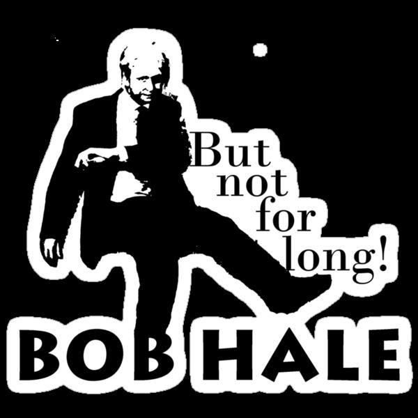 Hale Bob! by livia4liv