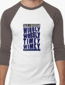Talk Whovian to Me (Version 2) Men's Baseball ¾ T-Shirt