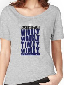 Talk Whovian to Me (Version 2) Women's Relaxed Fit T-Shirt