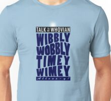 Talk Whovian to Me (Version 2) Unisex T-Shirt