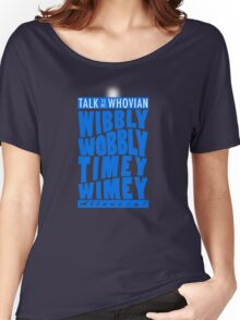 Talk Whovian To Me (version 2, light blue) Women's Relaxed Fit T-Shirt