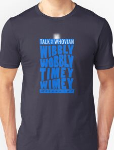 Talk Whovian To Me (version 2, light blue) Unisex T-Shirt
