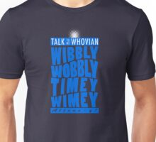 Talk Whovian To Me (version 2, light blue) Unisex T-Shirt
