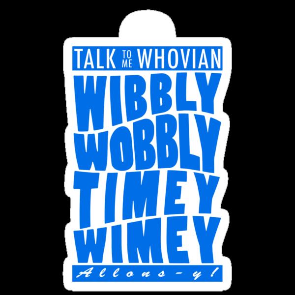 Talk Whovian To Me (version 2, light blue) by trekvix