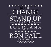 """""""Be The Change- Stand Up For America"""" Louisiana for Ron Paul T-Shirt"""
