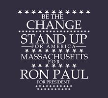 """Be The Change- Stand Up For America"" Massachusetts for Ron Paul Unisex T-Shirt"
