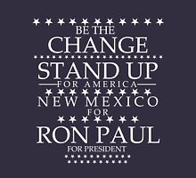 """""""Be The Change- Stand Up For America"""" New Mexico for Ron Paul T-Shirt"""