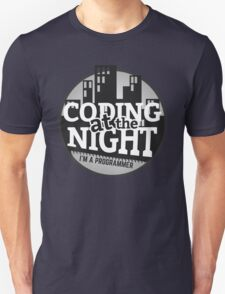 Programmer T-shirt : Coding at the night Unisex T-Shirt