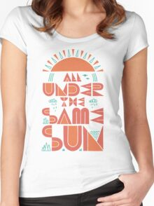 All Under The Same Sun Women's Fitted Scoop T-Shirt