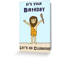 Funny Caveman Birthday Greetings Card Greeting Card