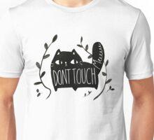 Don't Touch Me CAT Unisex T-Shirt