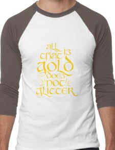 All That Is Gold Does Not Glitter Men's Baseball ¾ T-Shirt