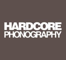 Hardcore Phonography (White) by BiggStankDogg