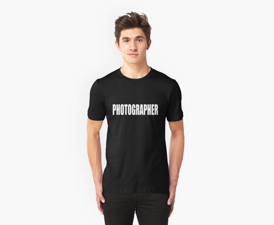 PHOTOGRAPHER - SECURITY STYLE! by photoshirt